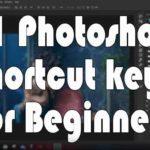 21 Photoshop Shortcut keys for Beginners