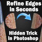 edge refining in photoshop